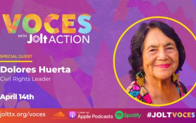 VOCES Podcast ft Dolores Huerta