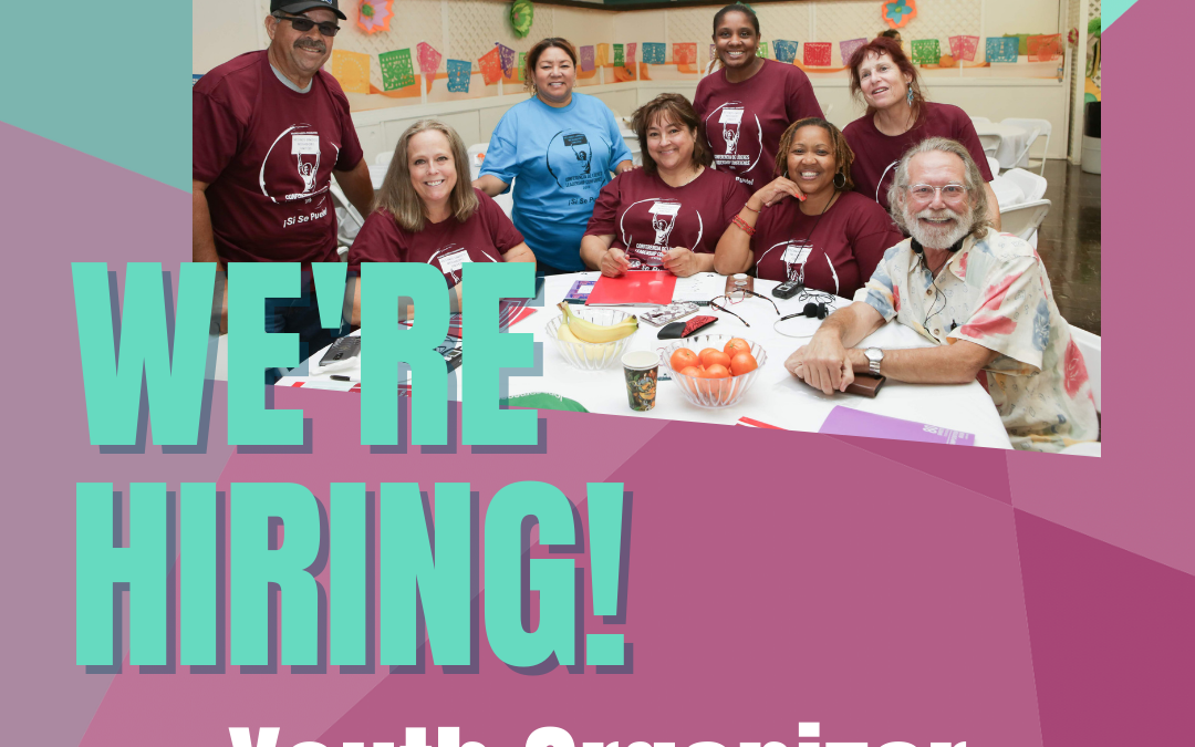 NOW HIRING: Youth Organizers in Kern, Fresno & Tulare