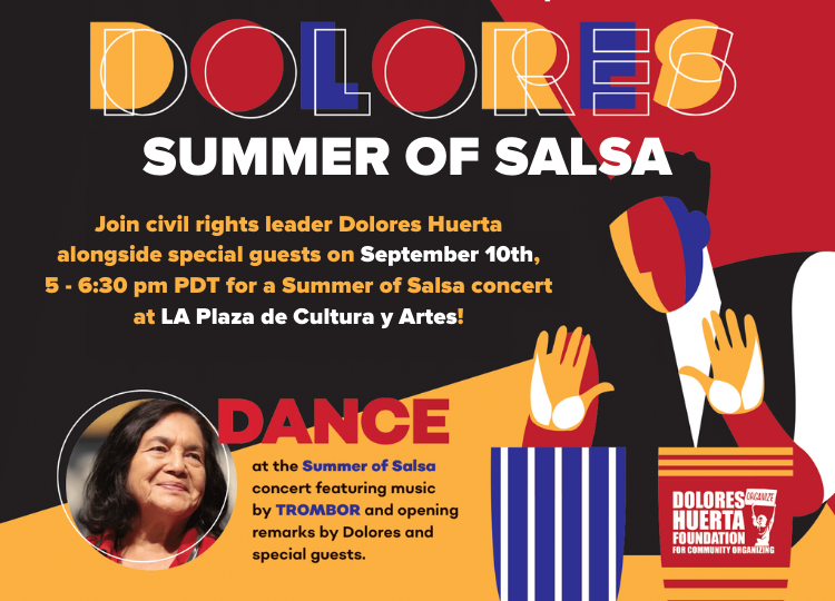 Summer of Salsa with civil rights leader Dolores Huerta!
