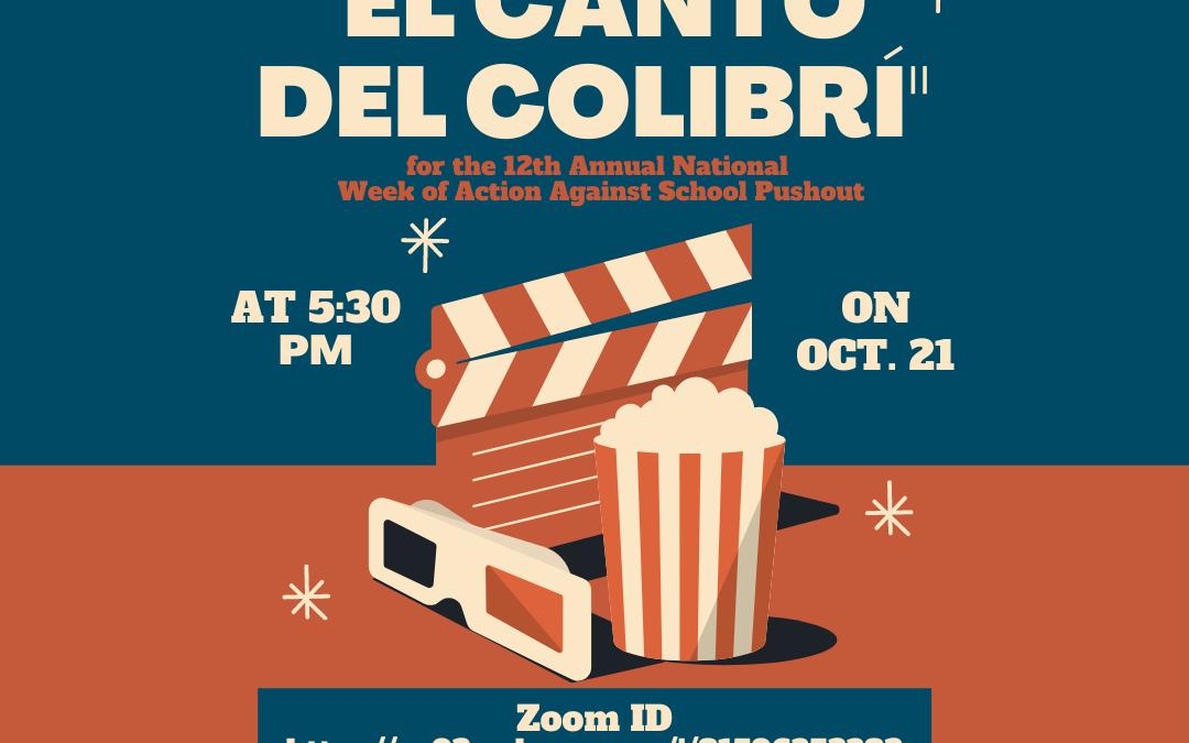 """Conociendo: """"El Canto Del Colibrí"""" movie night 10/21"""