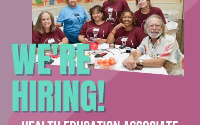 NOW HIRING: Health Education Associate